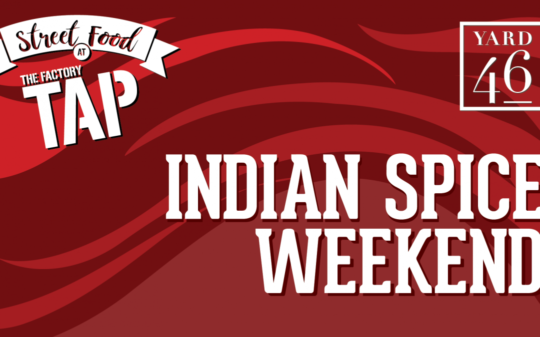 Indian Spice Weekend